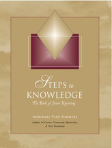 Steps to Knowledge: The Book of Inner Knowing (print book)
