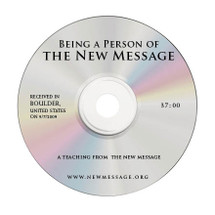 Being a Person of the New Message CD