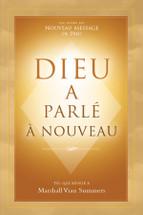 Dieu a Parlé à Nouveau - God Has Spoken Again (French print ebook)