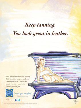 Keep tanning. You look great in leather.