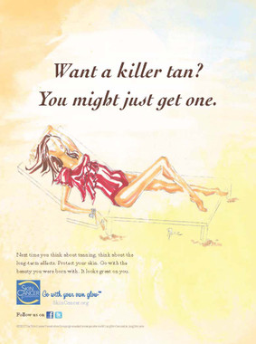 Want a killer tan? You might just get one.