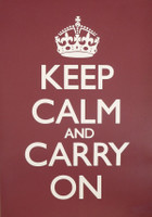 Keep Calm & Carry On Burgundy Poster