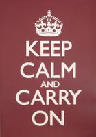 Keep Calm & Carry On Burgundy Poster