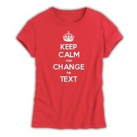 Keep Calm Customised Women's T-shirts