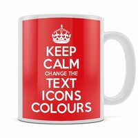KEEP CALM AND CARRY ON CUSTOMISED MUG