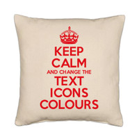 Keep Calm and Customised Cushion with text