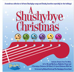 A Shushybye Christmas -- CD