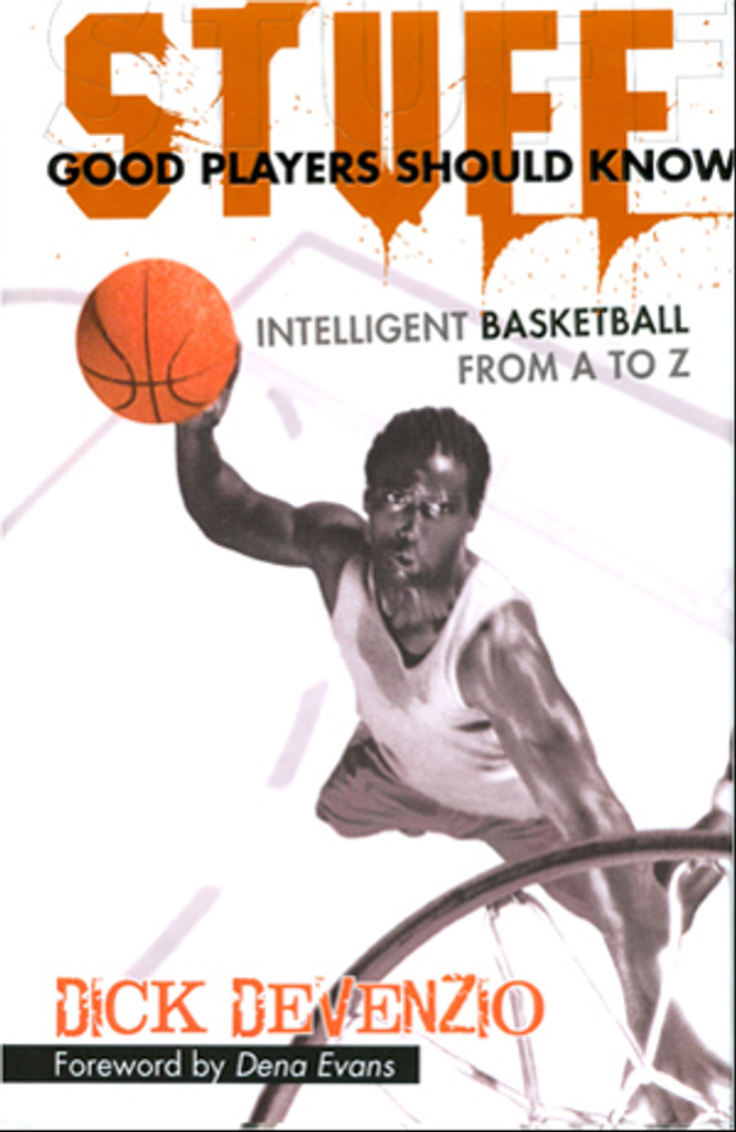 Stuff! Good Players Should Know by Dick DeVenzio