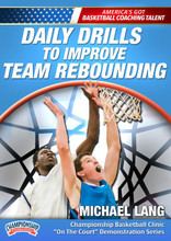 Michael Lang: Daily Drills to Improve Team Rebounding