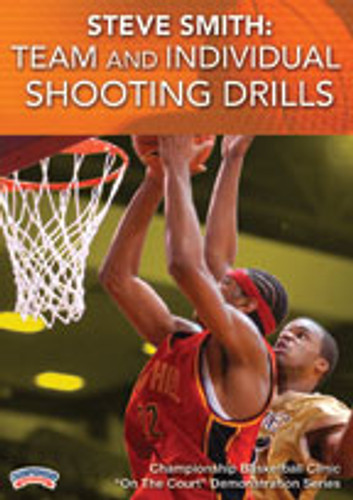 Steve Smith: Team and Individual Shooting Drills