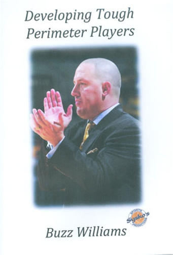 Developing Tough Perimeter Players: Buzz Williams