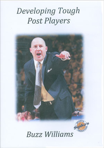 Developing Tough Post Players: Buzz Williams