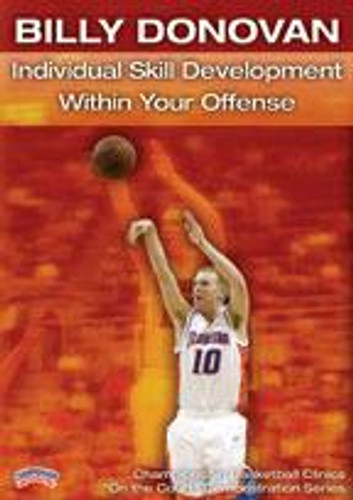 Billy Donovan: Individual Skill Development within Your Offense
