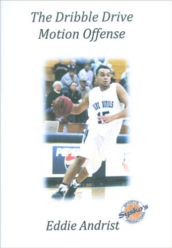 The Dribble Drive Motion Offense: Eddie Andrist