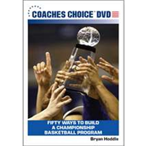 Fifty Ways to Build a Championship Basketball Program