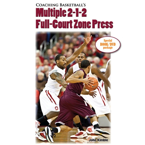 Coaching Basketball's Multiple 2-1-2 Full-Court Zone Press: John Kimble