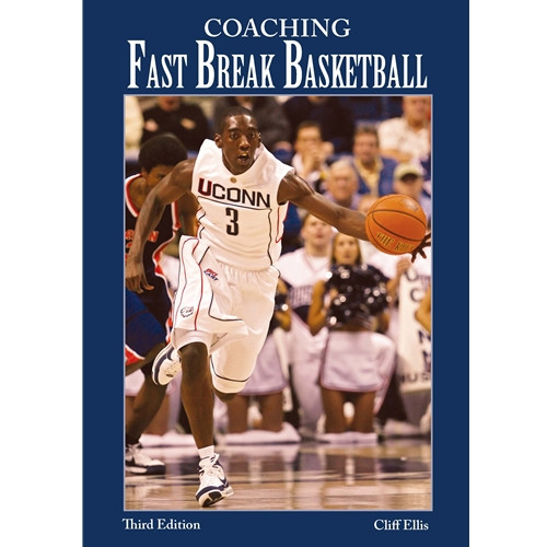 Coaching Fast Break Basketball (3rd Edition)