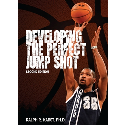 Developing the Perfect Jump Shot [eBook]