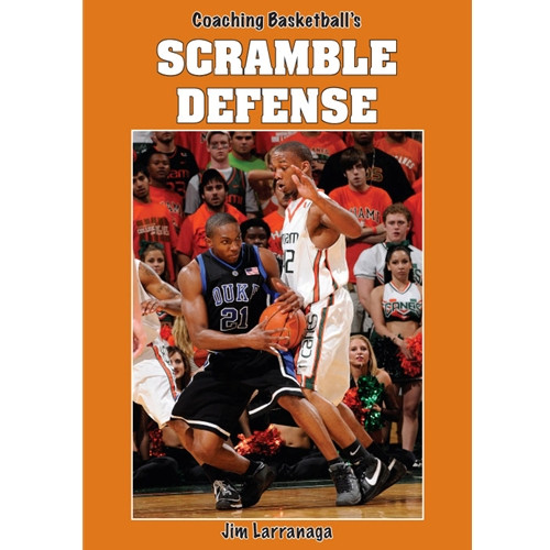 Coaching Basketball's Scramble Defense