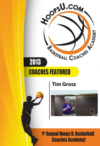 Tim Grosz Motion Offense from the 2013 Hoops U. Basketball Coaches Academy