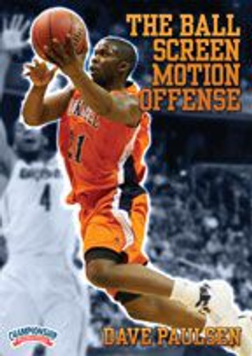The Ball Screen Motion Offense: Dave Paulsen