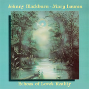 Johnny Blackburn & Mary Lauren / Echoes Of Love's Reality(USA/1981)