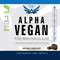 ALPHA VEGAN Plant Based Protein - Chocolate