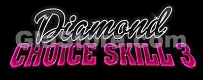 Diamond Choice Skill 3