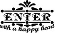 Wall Decals and Stickers - Enter with a happy heart