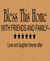 Wall Decals and Stickers - Bless this home with friends and family-love and laughter forever after