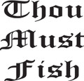 Wall Decals and Stickers –  thou must fish
