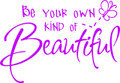 Wall Decals and Stickers   – be your own kind of