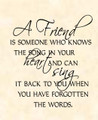 Wall Decals and Stickers - a friend is someone who knows the