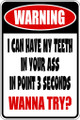 Wall Decals and Stickers - Warning Teeth in your Ass