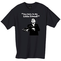Say hello to my little friend tshirt