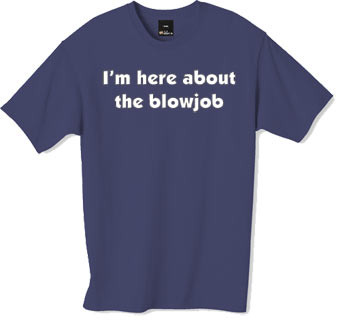 Blow Job tshirt