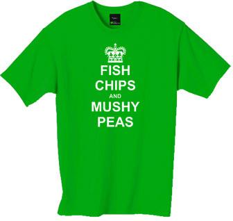 fish chips and mushy peas tshirt