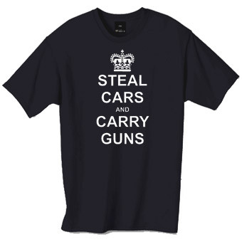steal cars and carry guns tshirt