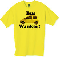 Bus wanker t shirt