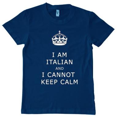 I am Italian and I cannot keep calm tshirt