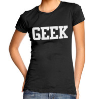 Geek ladies fitted tshirt. For women only. Black top