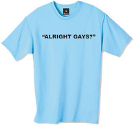 Alright gays t-shirt from the popular TV series the Inbetweeners a must have for the true fan