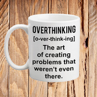 Art of overthinking mug Womens novelty mug gift idea