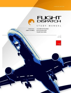 canadian flight dispatcher study manual rh thresholdaviation com Characteristics of a Flight Dispatcher FAA Dispatcher Certificate