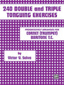 240 Double and Triple Tonguing Exercises [Alf:00-PROBK01091]