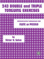 243 Double and Triple Tonguing Exercises [Alf:00-PROBK01201]