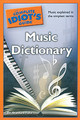 The Complete Idiot's Guide Music Dictionary [Alf:74-1592579976]