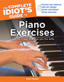 The Complete Idiot's Guide to Piano Exercises [Alf:74-1615640492]