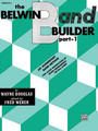 Belwin Band Builder, Part 1 [Alf:00-EL00602]