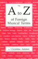 Ammer, A to Z of Foreign Musical Terms [ECS:4469]